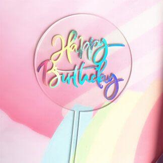 Топпер акриловый круглый «Happy Birthday» прозрачный радужный